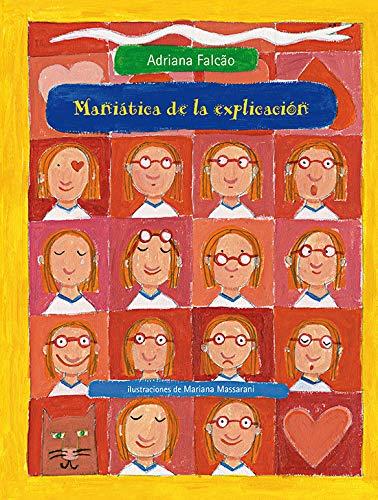 9786071601759: Maniatica de La Explicacion (Especiales de a la Orilla del Viento)