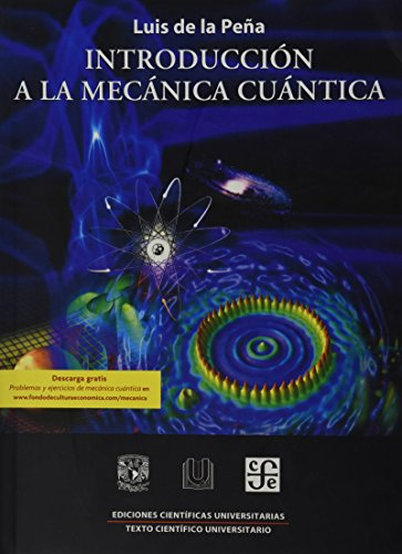 9786071601766: Introduccion a la Mecanica Cuantica (Ediciones Cientificas Universitarias / Scientific Publishing University)
