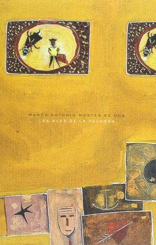 Las alas de la palabra (Spanish Edition): Antonio, Montes de