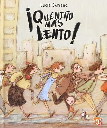 9786071602008: ¡Qué niño más lento! (Los Especiales de A la Orilla del Viento) (Spanish Edition)