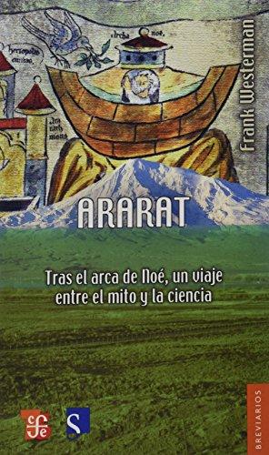 9786071602244: Ararat. Tras el arca de Noé, un viaje entre el mito y la ciencia (Breviarios) (Spanish Edition)