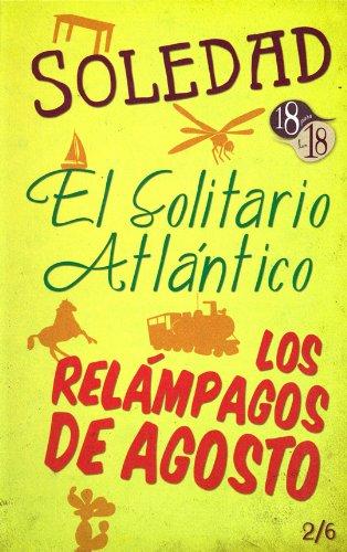 SOLEDAD / EL SOLITARIO ATLANTICO / RELAMPAGOS: SALAZAR MALLEN /