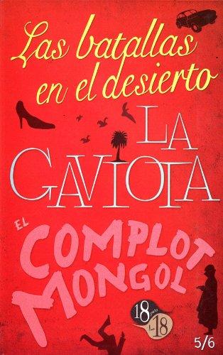 9786071602329: Las batallas en el desierto / La gaviota / El complot mongol (18 Para Los 18) (Spanish Edition)