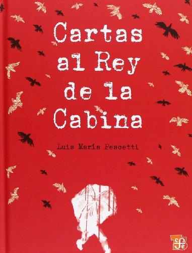 9786071602404: Cartas al Rey de la Cabina (Especiales de a la Orilla del Viento) (Spanish Edition)