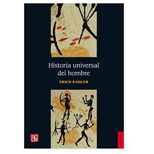 Historia universal del hombre (Spanish Edition): Erich, Kahler