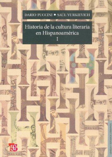 9786071602510: Historia de la cultura literaria en Hispanoamérica I. (Lengua y Estudios Literarios) (Spanish Edition)