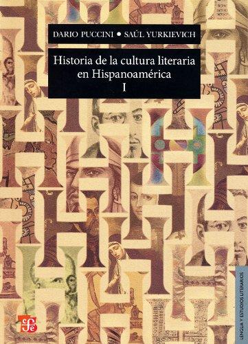 9786071602527: Historia de la cultura literaria en Hispanoamérica I. (Lengua y Estudios Literarios) (Spanish Edition)