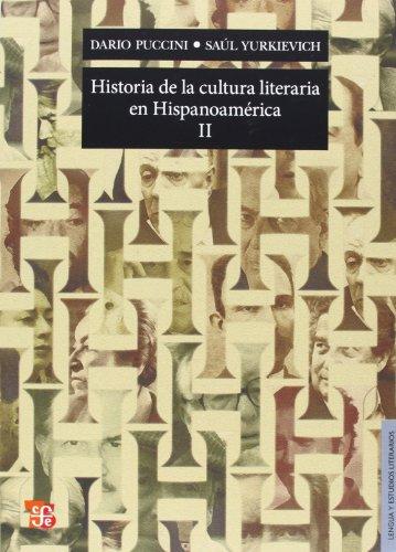 Historia de la cultura literaria en Hispanoamérica II. (Lengua y Estudios Literarios) (...