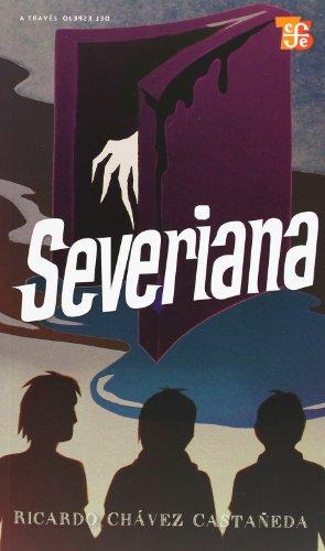 9786071602619: Severiana (Coleccion a Traves del Espejo) (Spanish Edition)