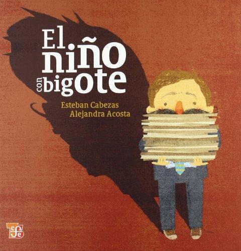 9786071602633: El niño con bigote (Los Especiales De a La Orilla Del Viento) (Spanish Edition)