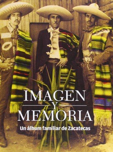 Imagen y memoria. Un álbum familiar de: Económica, Fondo de