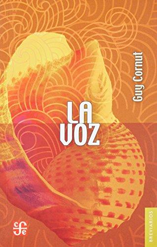 9786071604262: La voz (Breviarios) (Spanish Edition)