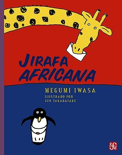9786071605689: Jirafa africana (A la Orilla del Viento) (Spanish Edition)