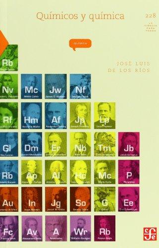 9786071605764: Químicos y química (La Ciencia Para Todos) (Spanish Edition)