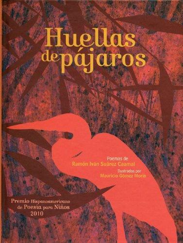 Huellas de pájaros (Spanish Edition): Ramón Iván Suárez Caamal, Mauricio Gómez Morín (...