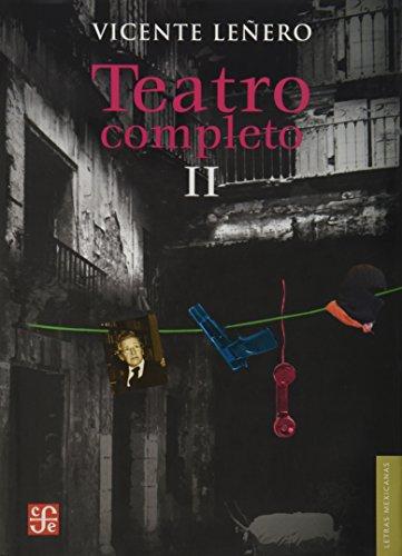 9786071606037: Teatro completo II (Letras Mexicanas) (Spanish Edition)