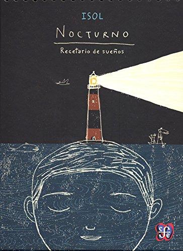 9786071606525: Nocturno. Recetario de sueños (Los Especiales De a La Orilla Del Viento / Special to the Shore Wind) (Spanish Edition)