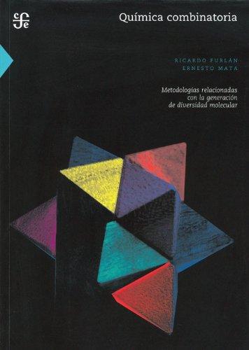 Química combinatoria. Metodologías relacionadas con la generación de ...