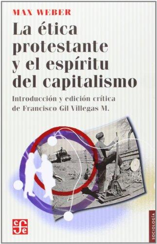 9786071606778: La ética protestante y el espíritu del capitalismo (Sociologia) (Spanish Edition)