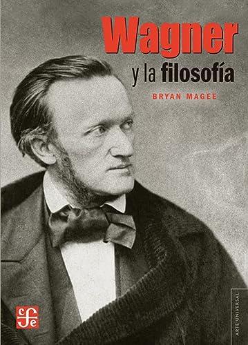 9786071606976: Wagner y la filosofía (Arte Universal)
