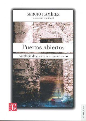 9786071608079: Puertos Abiertos: Antologia de Cuento Centroamericano = Open Ports (Tierra Firme)