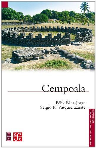 Cempoala (Fideicomiso Historia de las Americas) (Spanish: Sergio R. Vásquez