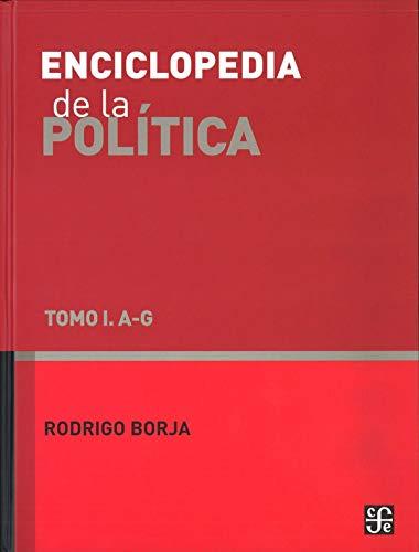 ENCICLOPEDIA DE LA POLITICA VOL I 4?ED: BORJA,RODRIGO
