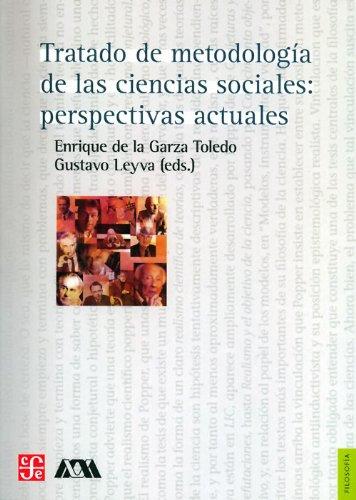 9786071609700: Tratado de Metodologia de las ciencias sociales: perspectivas actuales (Folisofia) (Spanish Edition)