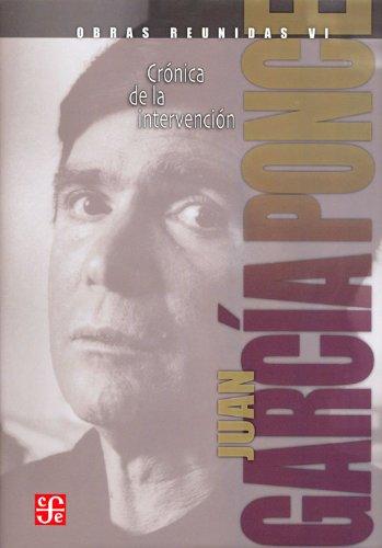 9786071609977: Obras Reunidas VI: Cronica de la intervencion (Spanish Edition)