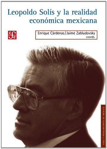 9786071609984: Leopoldo Solís y la realidad económica mexicana (Spanish Edition)