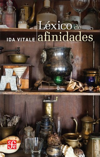 9786071610645: Léxico de afinidades (Tezontle) (Spanish Edition)