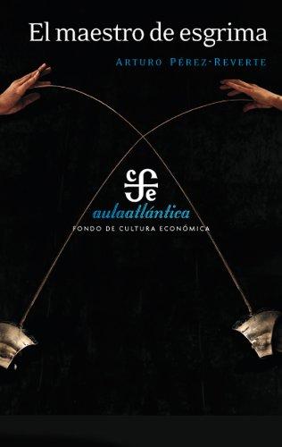 9786071610683: El maestro de esgrima (Aulaatlantica) (Spanish Edition)
