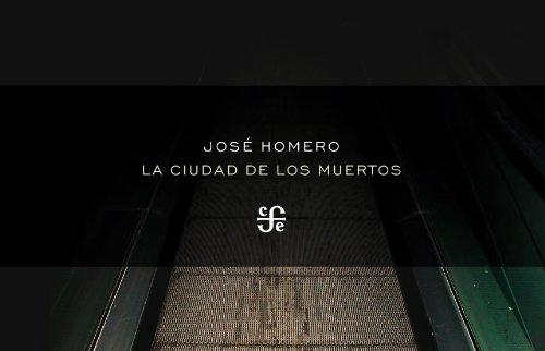 La ciudad de los muertos (Colec, Poesia): Homero, José