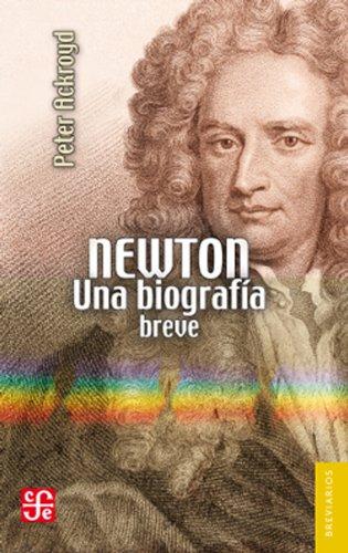 9786071611055: Newton.Una biografía breve (Spanish Edition)