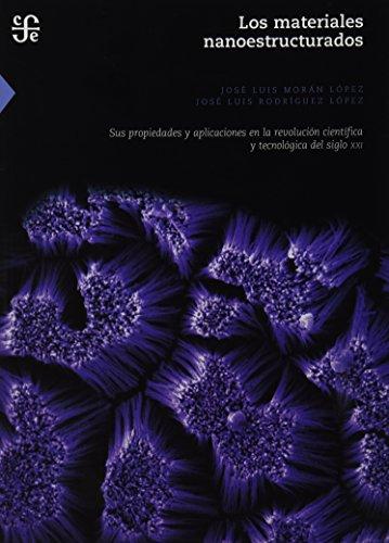 9786071611291: Los materiales nanoestructurados (Spanish Edition)