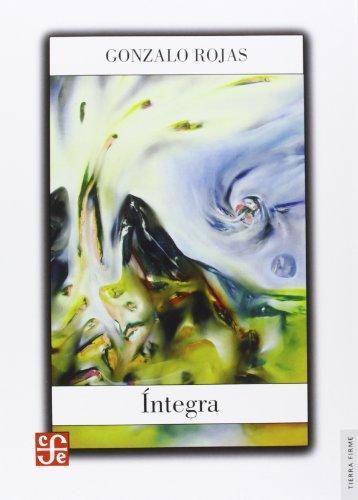 9786071611895: Íntegra. Obra poética completa (Tierra Firma) (Spanish Edition)