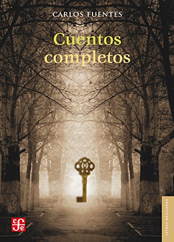 9786071611994: Cuentos completos (Letras Mexicanas) (Spanish Edition)