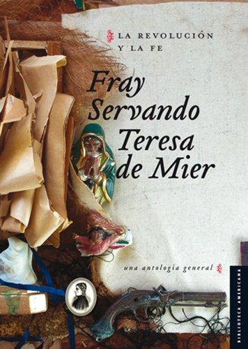 9786071612656: La revolución y la fe. Una antología general (Biblioteca Americana) (Spanish Edition)