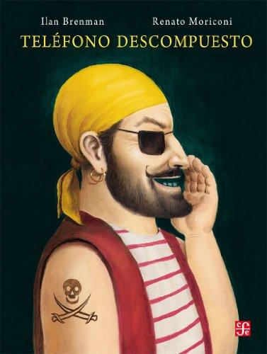 9786071612663: Telefono Descompuesto (Especiales de a la Orilla del Viento) (Spanish Edition)