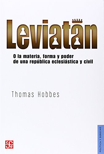 Leviatán: O la materia, forma y poder: Hobbes, Thomas