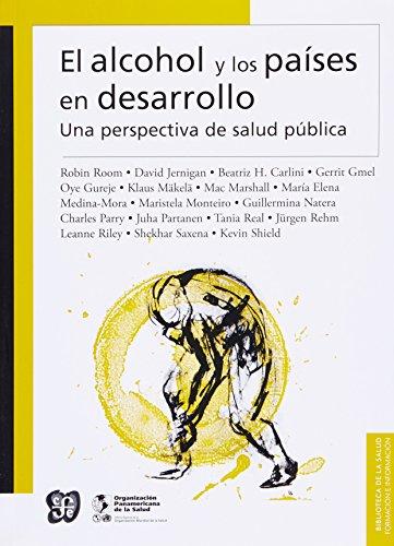 9786071614780: El alcohol y los países en desarrollo. Una perspectiva de salud pública (Biblioteca de La Salud) (Spanish Edition)
