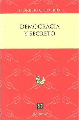 9786071615244: Democracia y secreto (Centzontle)
