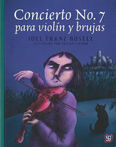 9786071616319: Concierto No. 7 para violín y brujas (A la Orilla del Viento)