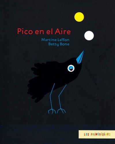 9786071616579: Pico en el aire (Los Primerisimos) (Spanish Edition)