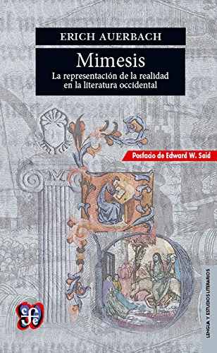 Mimesis: la representación de la realidad en: Auerbach, Erich