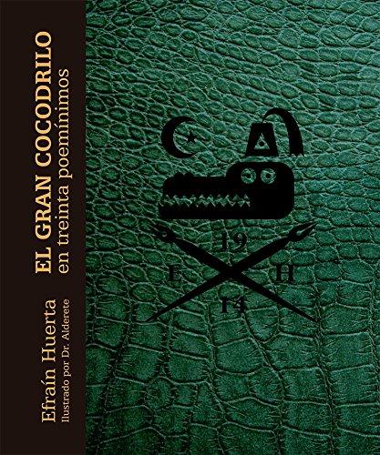 9786071619655: El Gran Cocodrilo en treinta poemínimos (Especiales de a la Orilla del Viento) (Spanish Edition)