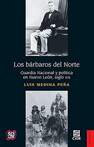 Los bárbaros del Norte: Medina Peña, Luis