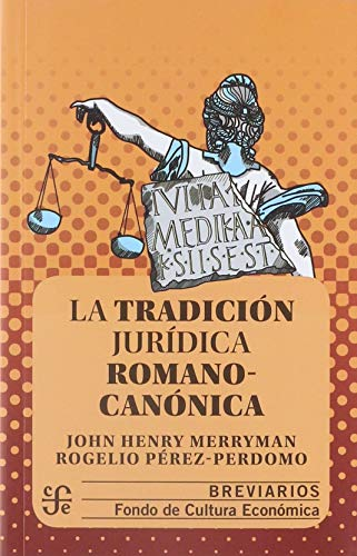 9786071620675: TRADICION JURIDICA ROMANO CANONICA, LA