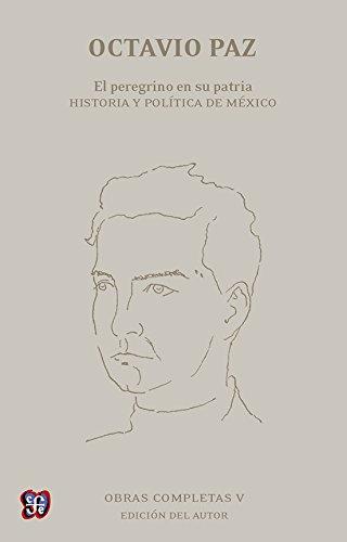 9786071620682: Obras completas, V. El peregrino en su patria. Historia y política de México