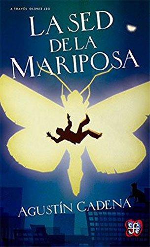 9786071622051: La sed de la mariposa (Spanish Edition)